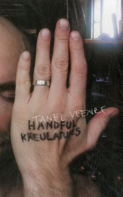 Handful - Kaeulatuses: Jewellery Diary 2009-2015 - Veenre, Tanel