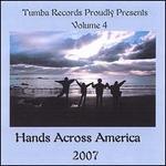 Hands Across America 2007, Vol. 4