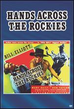 Hands Across the Rockies - Lambert Hillyer