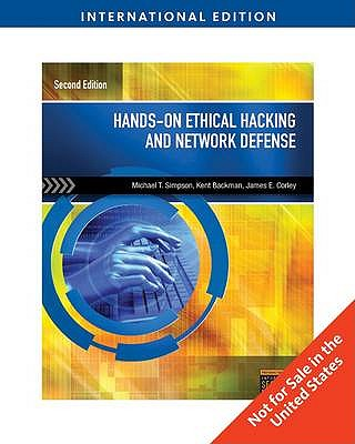 Hands-On Ethical Hacking and Network Defense - Simpson, Michael T., and Backman, Kent, and Corley, James