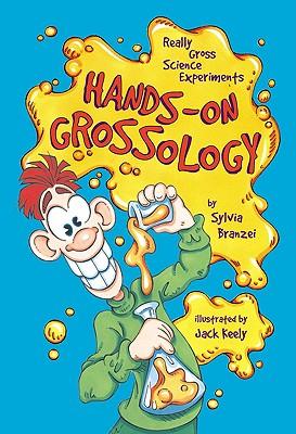 Hands-On Grossology - Branzei, Sylvia
