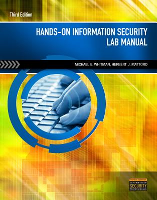 Hands-On Information Security Lab Manual - Whitman, Michael E, and Mattord, Herbert J