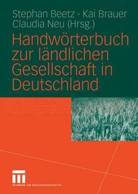Handworterbuch Zur Landlichen Gesellschaft in Deutschland - Beetz, Stephan (Editor)