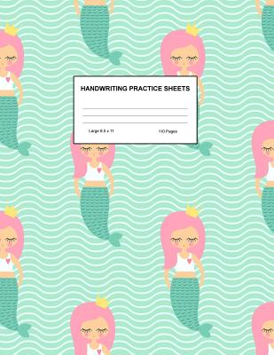 Handwriting Practice Sheets: Cute Blank Lined Paper Notebook for Writing Exercise and Cursive Worksheets - Perfect Workbook for Preschool, Kindergarten, 1st, 2nd, 3rd and 4th Grade Kids - Product Code A4 5188 - Noble, Maia