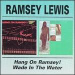 Hang on Ramsey/Wade in the Water