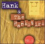Hank & the Hankstirs, Vol. 1