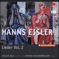 Hanns Eisler: Lieder, Vol. 2 - Holger Falk (baritone); Steffen Schleiermacher (piano)