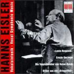Hanns Eisler: Vocal Symphonic Music