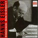 Hanns Eisler: Works for Orchestra II