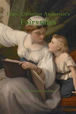 Hans Christian Andersen's Fairytales - Andersen, Hans Christian