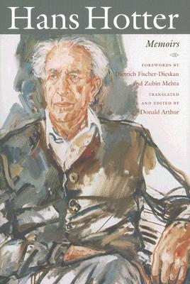 Hans Hotter: Memoirs - Hotter, Hans, and Arthur, Donald (Translated by), and Fischer-Dieskau, Dietrich