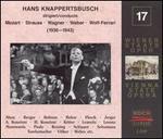 Hans Knappertsbusch Conducts, 1936-43 - Aenne Michalsky (vocals); Alfred Jerger (vocals); Anny Konetzni (alto); Anny Konetzni (soprano); Anny Konetzni (vocals);...