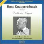 Hans Knappertsbusch conducts Beethoven & Wagner