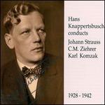 Hans Knappertsbusch conducts Johann Strauss, C. M. Ziehrer & Karl Komzak