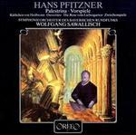 Hans Pfitzner: Palestrina Vorspiele
