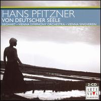 Hans Pfitzner: Von Deutscher Seele - Anton Holzapfel (organ); Barbara Holzl (mezzo-soprano); Gabriele Fontana (soprano); Glenn Winslade (tenor);...