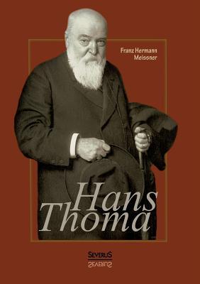 Hans Thoma - Meissner, Franz Hermann