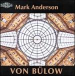 Hans von Bülow: Piano Works