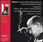 Hans Werner Henze: Cantata della fiaba estrema; Novae de infinito laudes