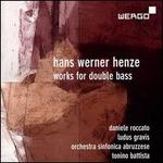Hans Werner Henze: Works for Double Bass