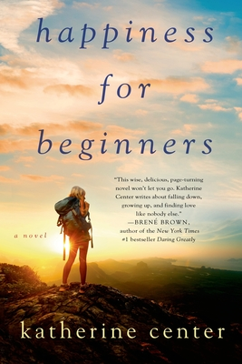 Happiness for Beginners - Center, Katherine