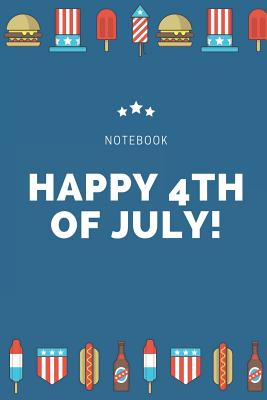 Happy 4th of July: A5 notebook 52 weeks calendar as a present Happy fourth of July Independence Day american journal book - Calendar, Fourth of July