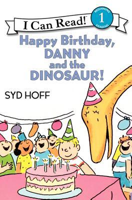 Happy Birthday, Danny and the Dinosaur! -
