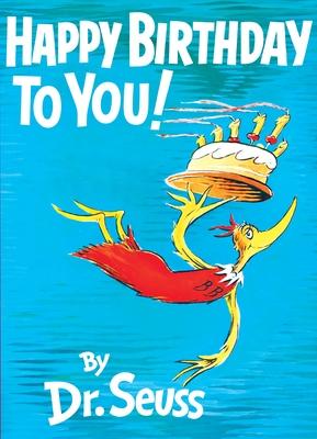 Happy Birthday to You! - Seuss, Dr.