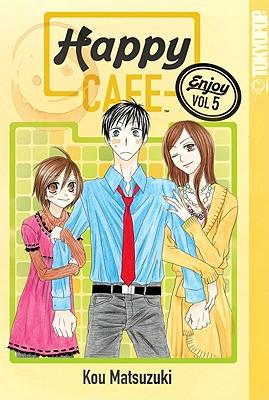 Happy Cafe, Volume 5 - Matsuzuki, Kou