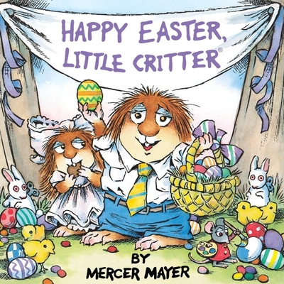 Happy Easter, Little Critter (Little Critter) - Mayer, Mercer