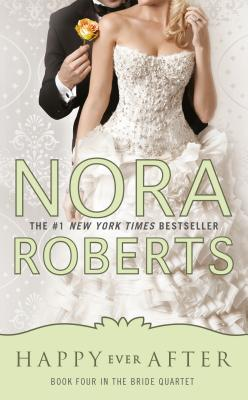 Happy Ever After - Roberts, Nora