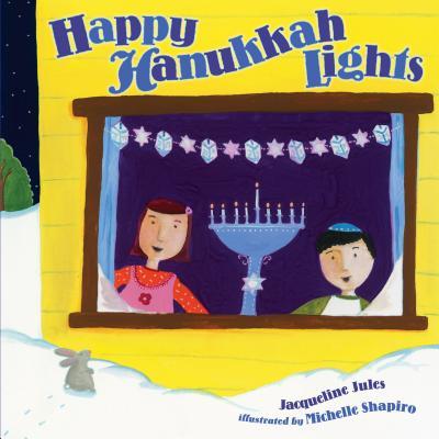 Happy Hanukkah Lights - Jules, Jacqueline
