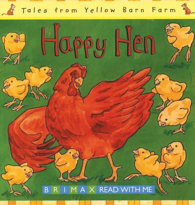 Happy Hen - Davies, Gill, and Freeman, Tina
