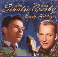 Happy Holidays - Frank Sinatra & Bing Crosby