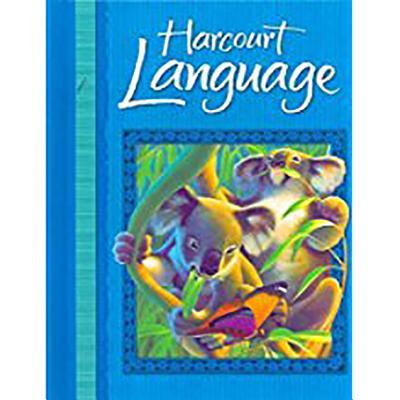 Harcourt School Publishers Language: Student Edition Grade 2 2002 - Harcourt School Publishers (Prepared for publication by)