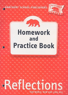 Harcourt School Publishers Reflections: Homework & Practice Book Reflections 07 Grade K - Harcourt School Publishers (Prepared for publication by)