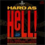 Hard as Hell, Vol. 2