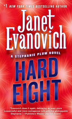 Hard Eight - Evanovich, Janet
