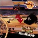 Hard Rock Cafe: Rockin' Down the Highway