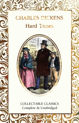Hard Times - Dickens, Charles, and John, Judith (Contributions by)