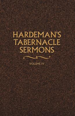 Hardeman's Tabernacle Sermons Volume IV - Hardeman, N B
