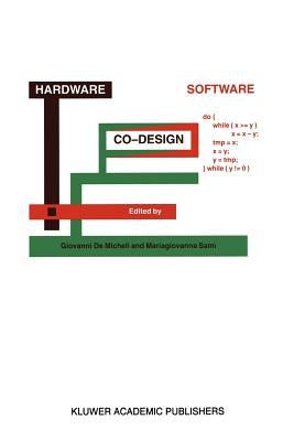 Hardware/Software Co-Design - Demicheli, Giovanni (Editor), and Sami, M G (Editor)
