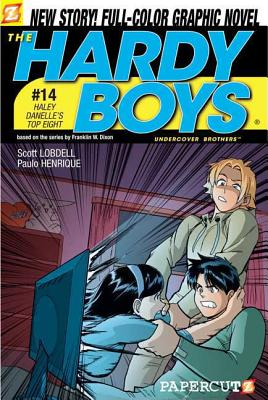 Hardy Boys 14: Haley Danelle's Top Eight - Lobdell, Scott