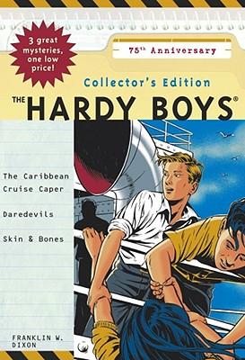 Hardy Boys Collectors Edition: 75th Anniversary - Dixon, Franklin W