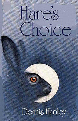 Hare's Choice - Hamley, Dennis