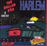 Harlem New York: The Ballad Era