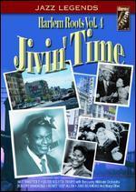 Harlem Roots, Vol. 4: Jivin' Time