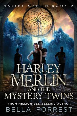 Harley Merlin 2: Harley Merlin and the Mystery Twins - Forrest, Bella