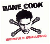 Harmful If Swallowed - Dane Cook