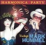 Harmonica Party: Vintage Mark Hummel